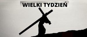 Jezus krzyż, Wielki Tydzień