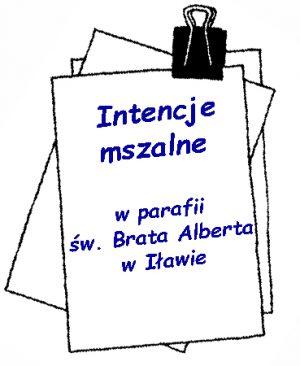 Intencje w Parafii p.w. św. Brata Alberta w Iławie