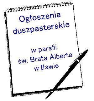 Ogłoszenia w parafii p.w. św. Brata Alberta w Iławie